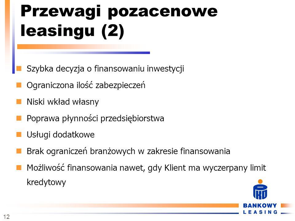 Przewagi pozacenowe leasingu (2)