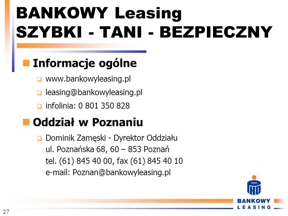 BANKOWY Leasing SZYBKI - TANI - BEZPIECZNY
