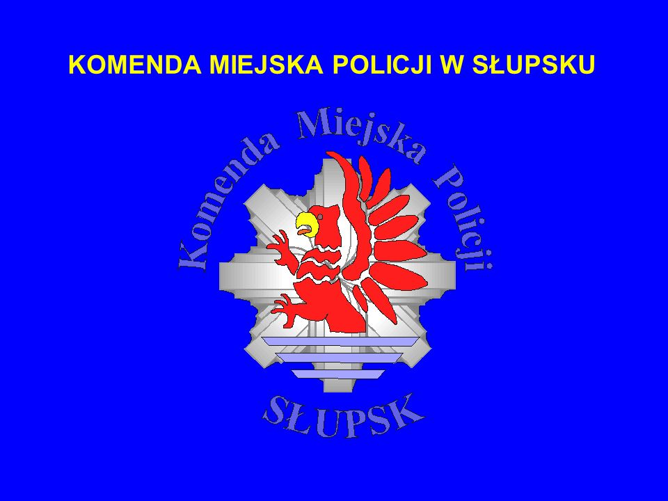 KOMENDA MIEJSKA POLICJI W SŁUPSKU