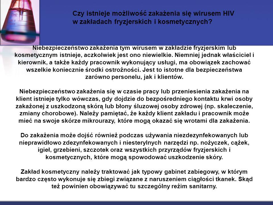 Czy istnieje możliwość zakażenia się wirusem HIV w zakładach fryzjerskich i kosmetycznych