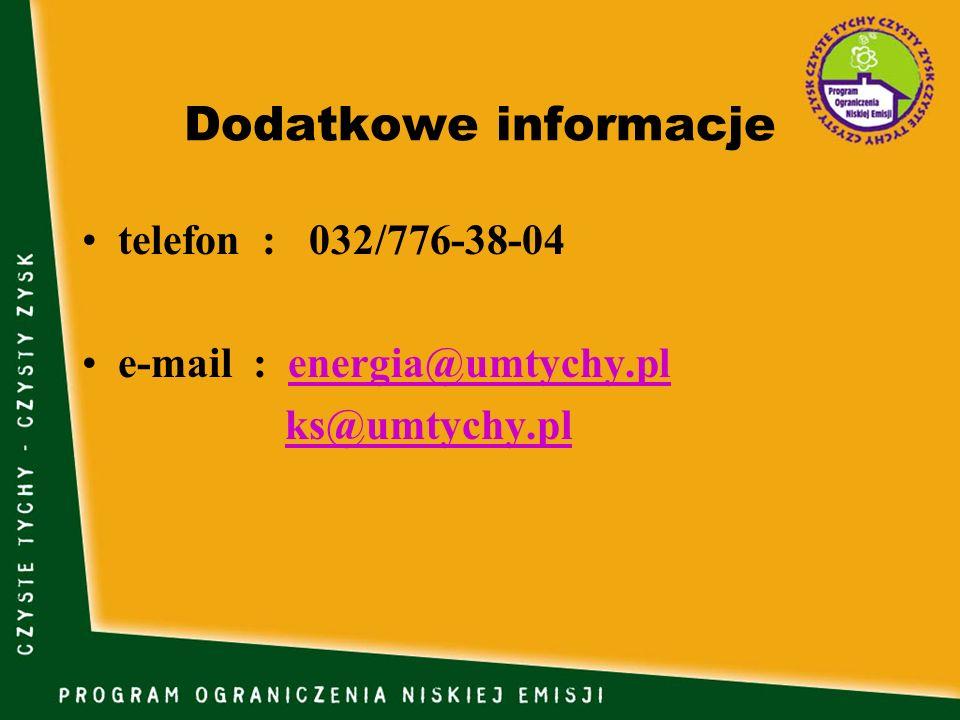 Dodatkowe informacje telefon : 032/776-38-04