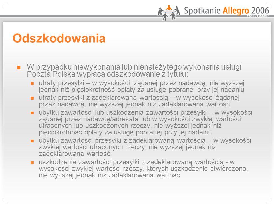 Odszkodowania W przypadku niewykonania lub nienależytego wykonania usługi Poczta Polska wypłaca odszkodowanie z tytułu: