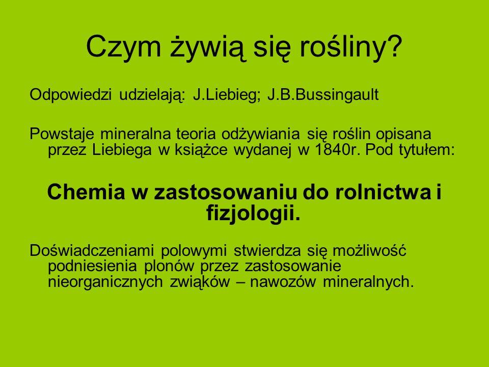 Chemia w zastosowaniu do rolnictwa i fizjologii.
