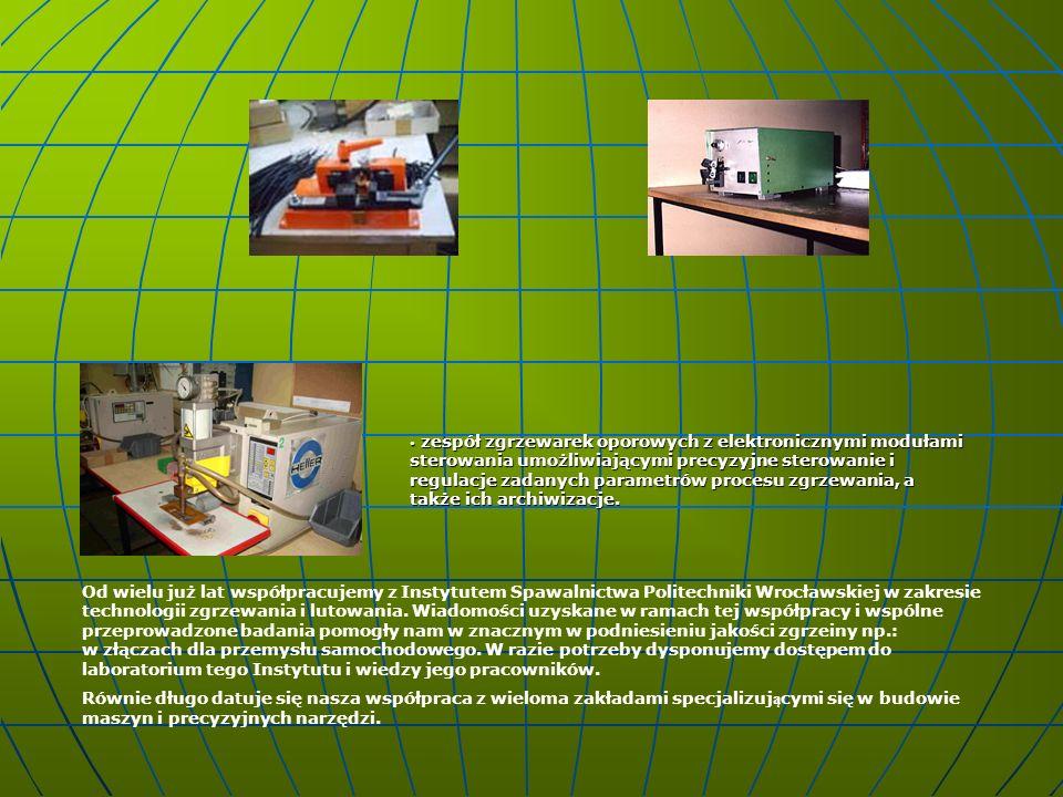 zespół zgrzewarek oporowych z elektronicznymi modułami sterowania umożliwiającymi precyzyjne sterowanie i regulacje zadanych parametrów procesu zgrzewania, a także ich archiwizacje.
