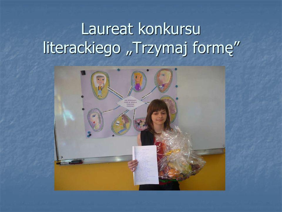 """Laureat konkursu literackiego """"Trzymaj formę"""
