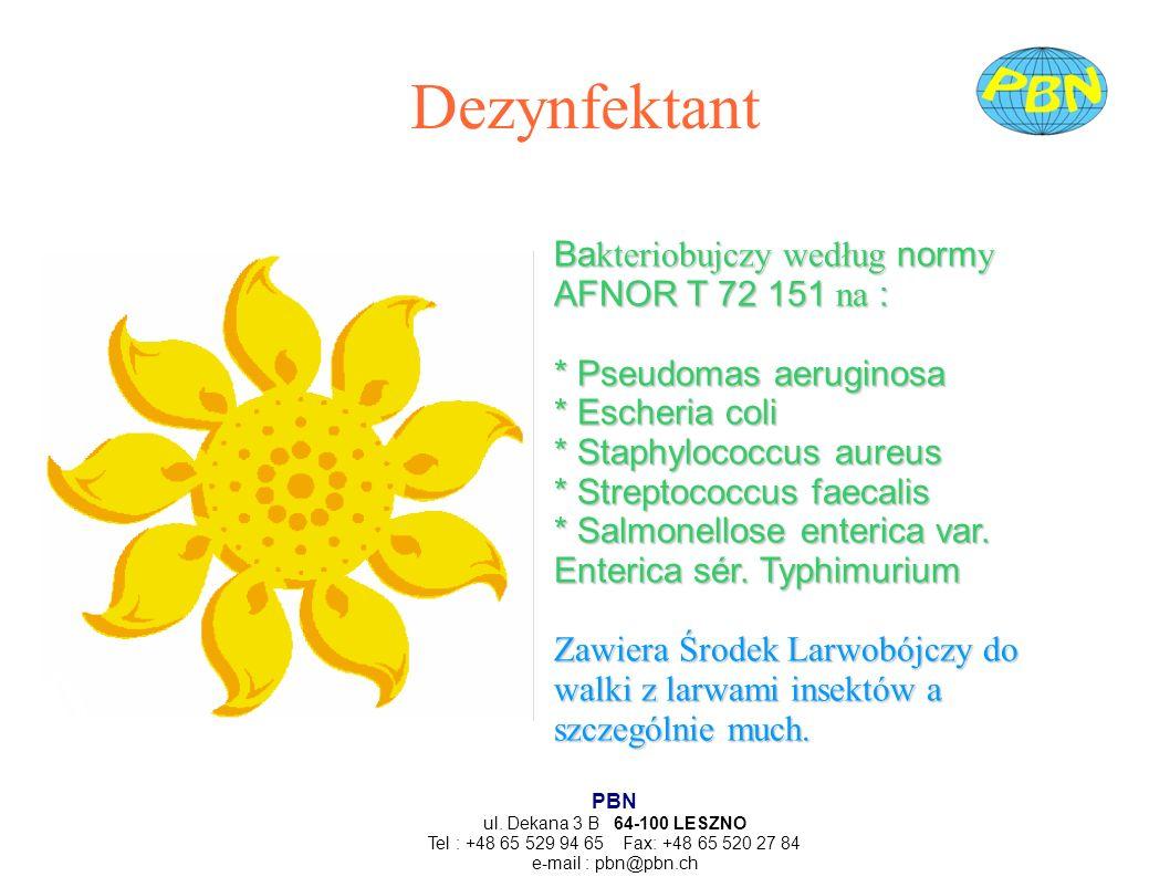 Dezynfektant Bakteriobujczy według normy AFNOR T 72 151 na :