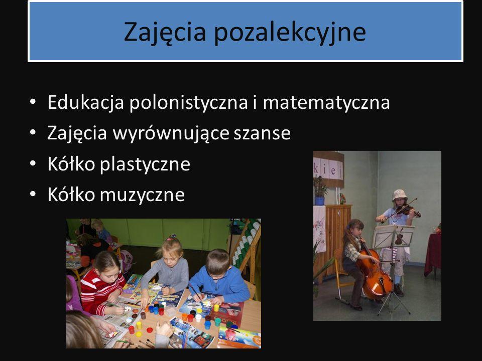 Zajęcia pozalekcyjne Edukacja polonistyczna i matematyczna