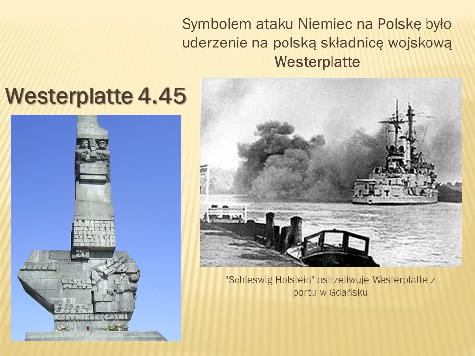 Schleswig Holstein ostrzeliwuje Westerplatte z portu w Gdańsku