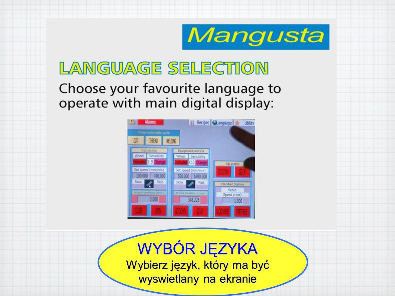 WYBÓR JĘZYKA Wybierz język, który ma być wyswietlany na ekranie