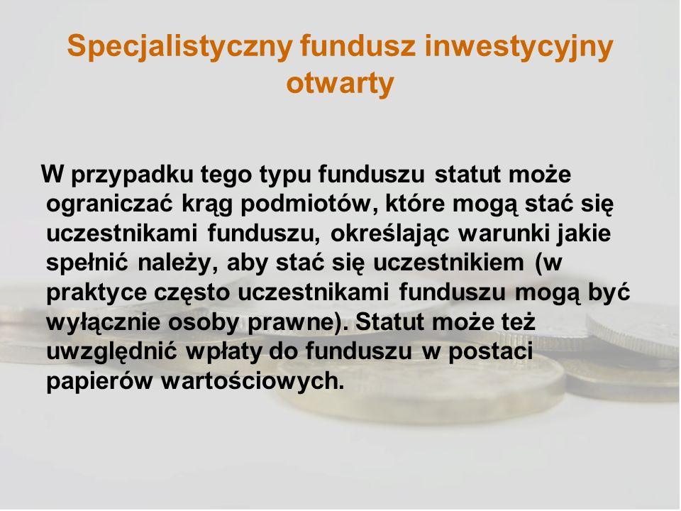 Specjalistyczny fundusz inwestycyjny otwarty