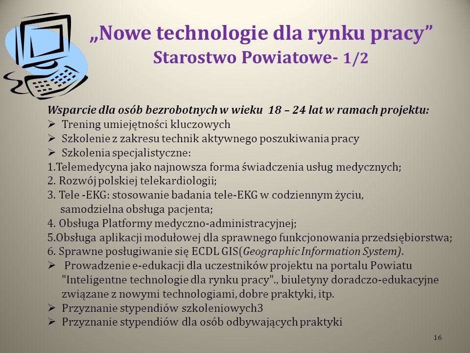 """""""Nowe technologie dla rynku pracy Starostwo Powiatowe- 1/2"""