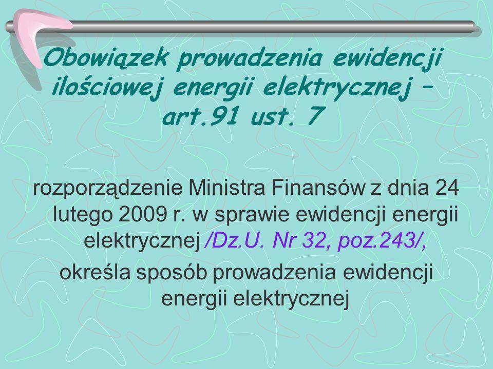 określa sposób prowadzenia ewidencji energii elektrycznej