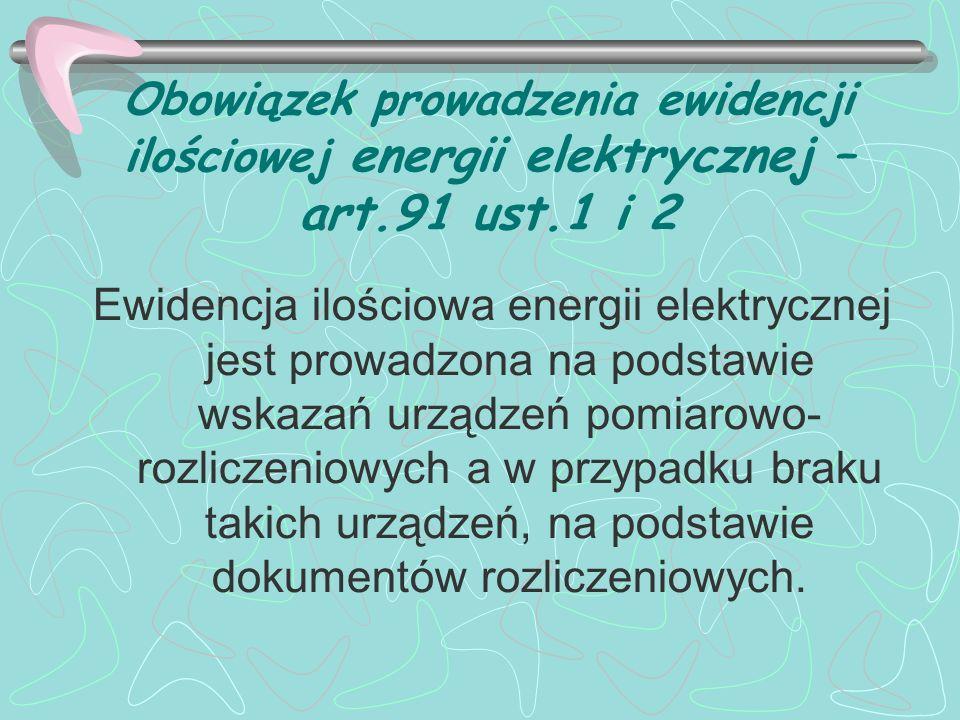 Obowiązek prowadzenia ewidencji ilościowej energii elektrycznej – art