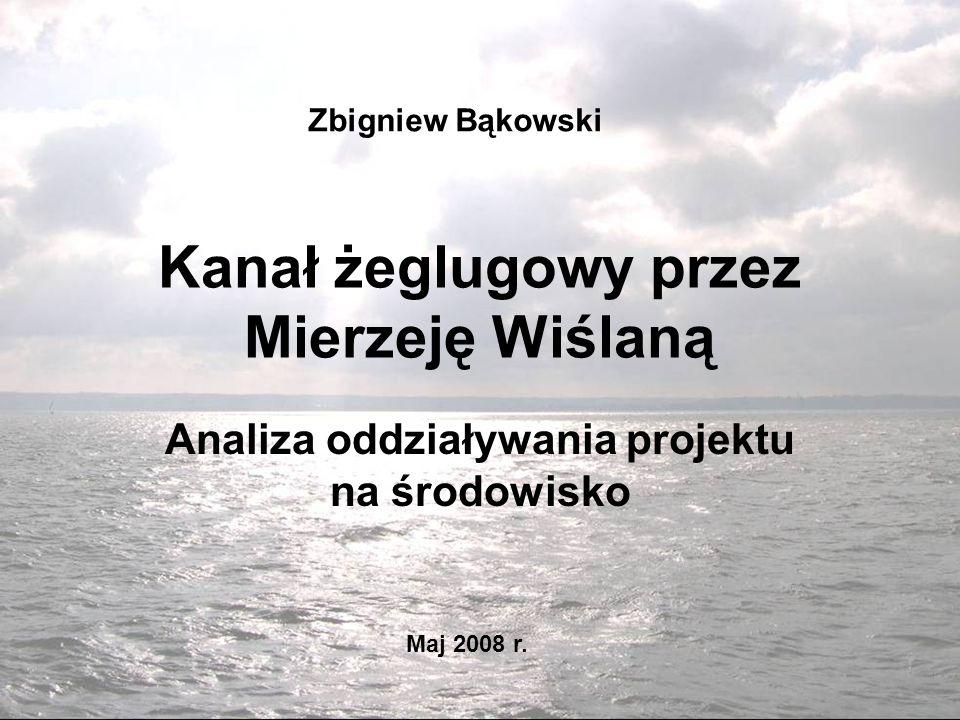 Kanał żeglugowy przez Mierzeję Wiślaną
