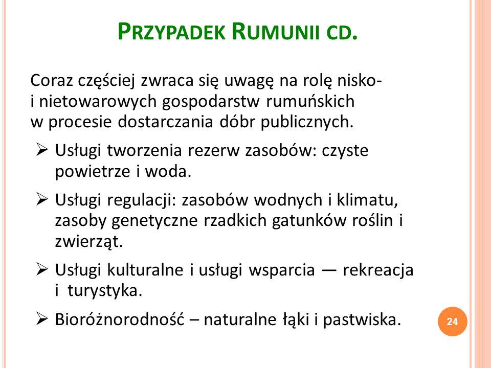 Przypadek Rumunii cd.