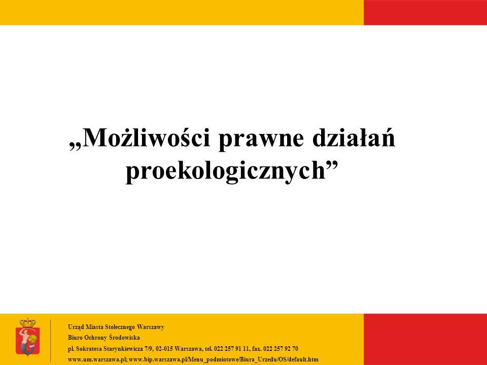 """""""Możliwości prawne działań proekologicznych"""