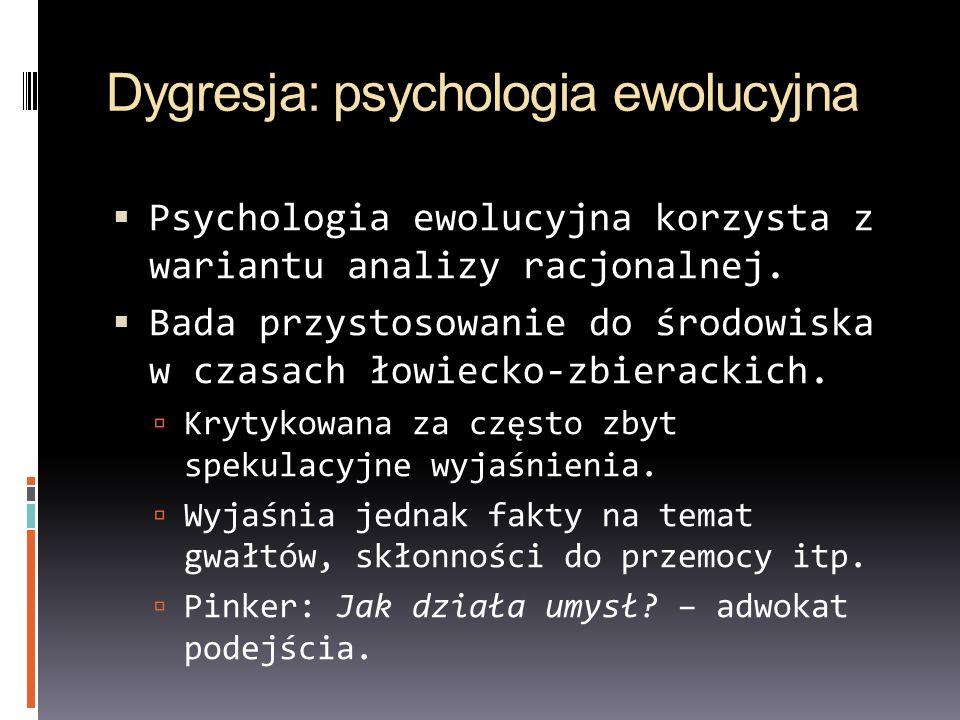 Dygresja: psychologia ewolucyjna