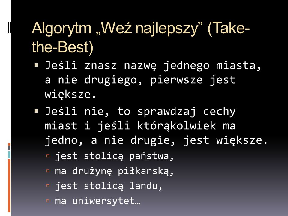 """Algorytm """"Weź najlepszy (Take-the-Best)"""