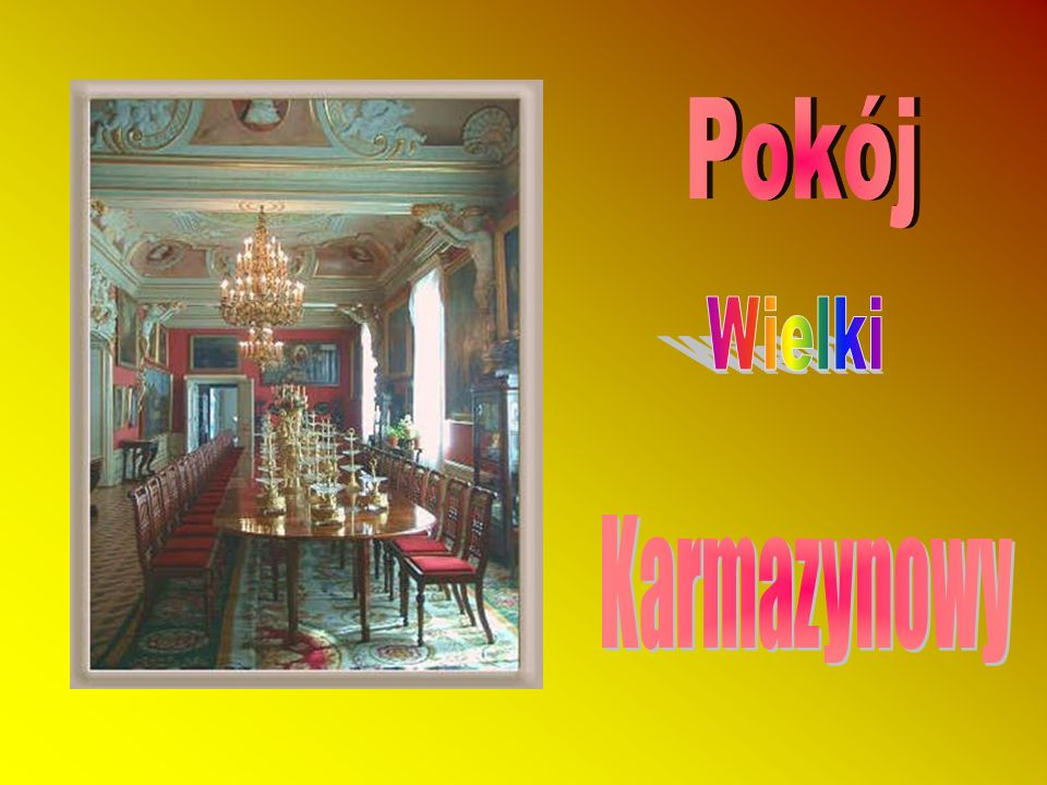 Pokój Wielki Karmazynowy