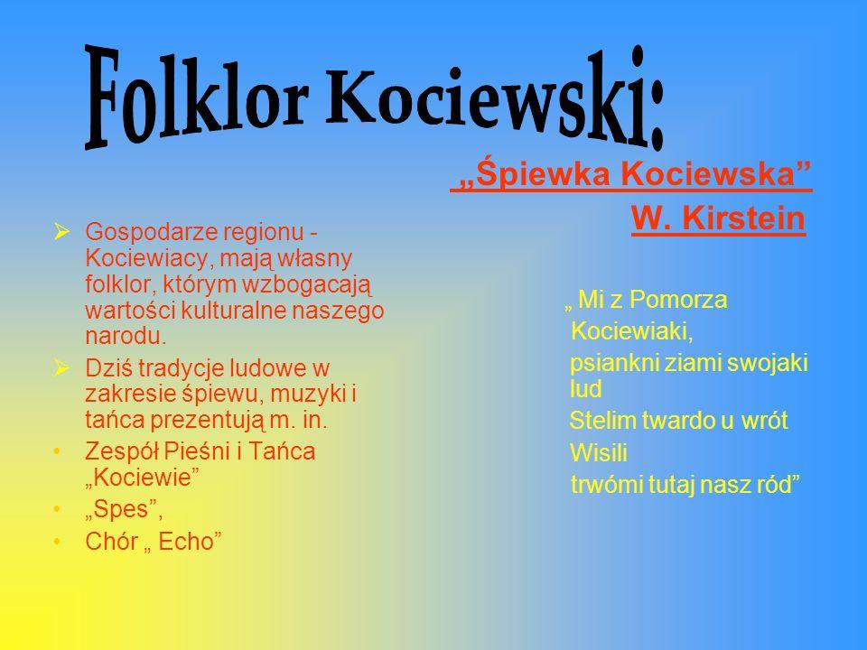 """Folklor Kociewski: """"Śpiewka Kociewska W. Kirstein"""