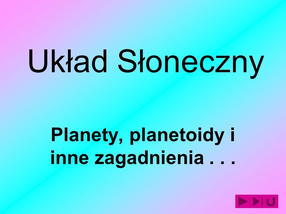 Planety, planetoidy i inne zagadnienia . . .