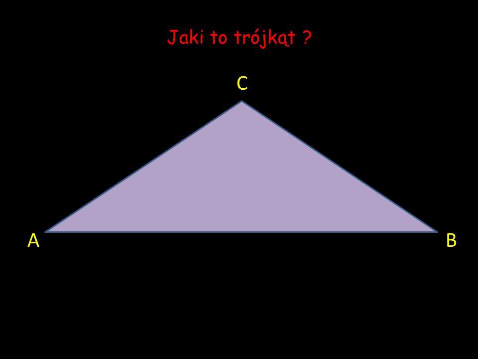 Jaki to trójkąt C A B