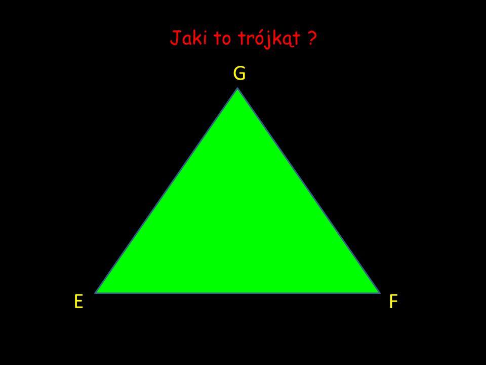 Jaki to trójkąt G E F