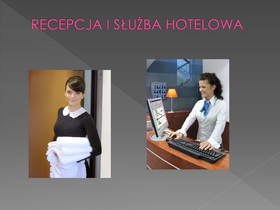 RECEPCJA I SŁUŻBA HOTELOWA