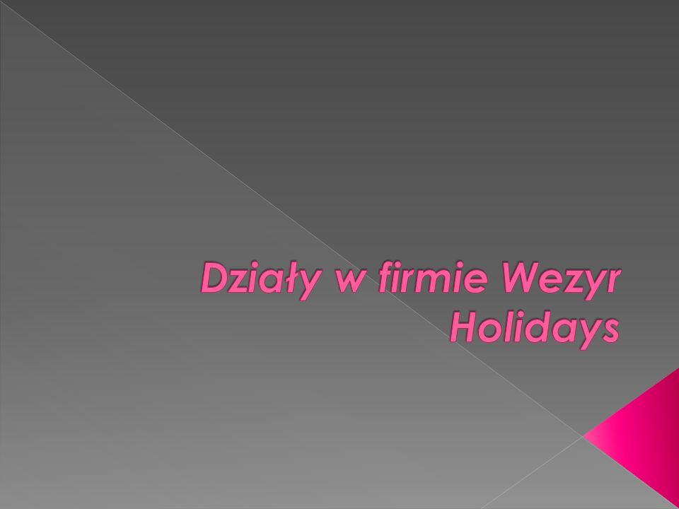 Działy w firmie Wezyr Holidays