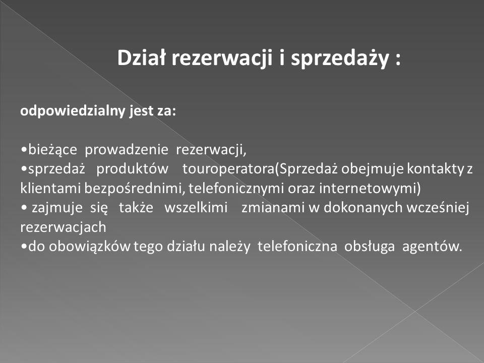 Dział rezerwacji i sprzedaży :