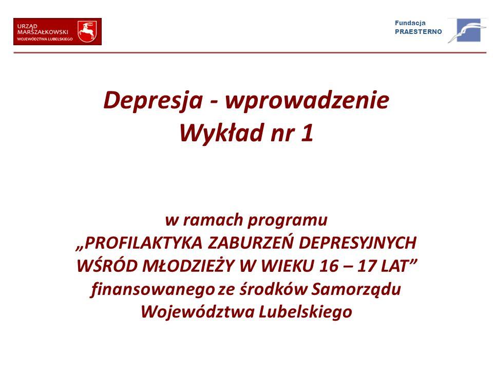 Depresja - wprowadzenie Wykład nr 1