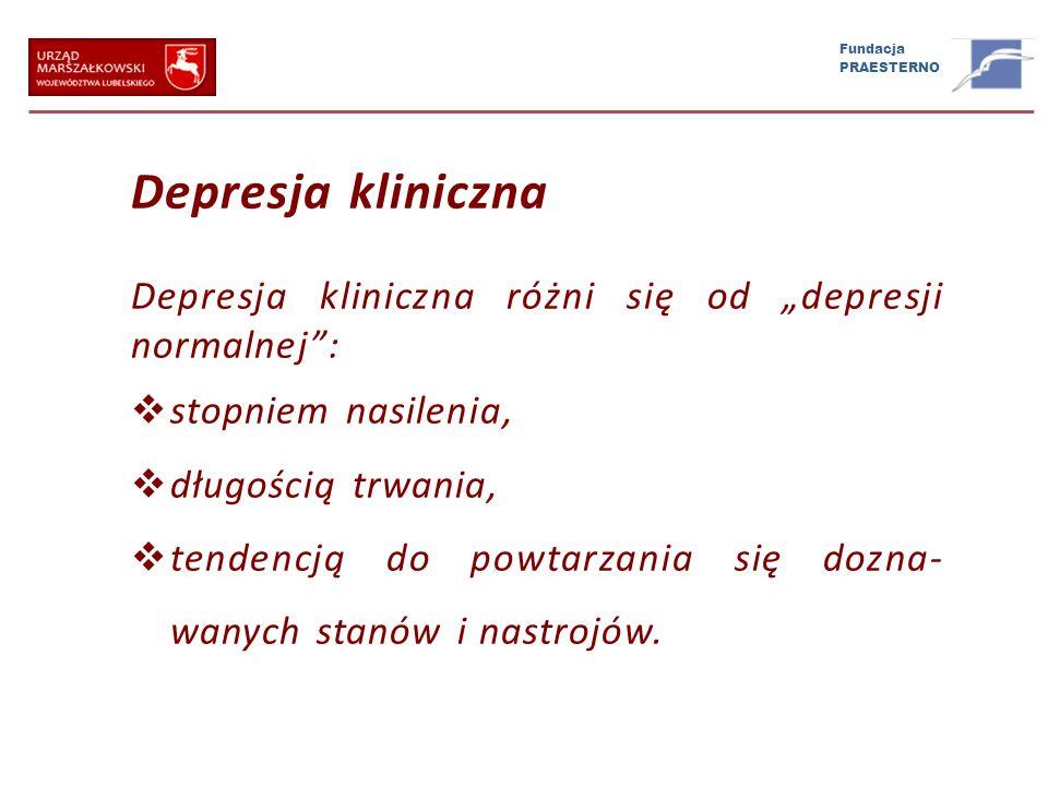 """Depresja kliniczna Depresja kliniczna różni się od """"depresji normalnej : stopniem nasilenia, długością trwania,"""