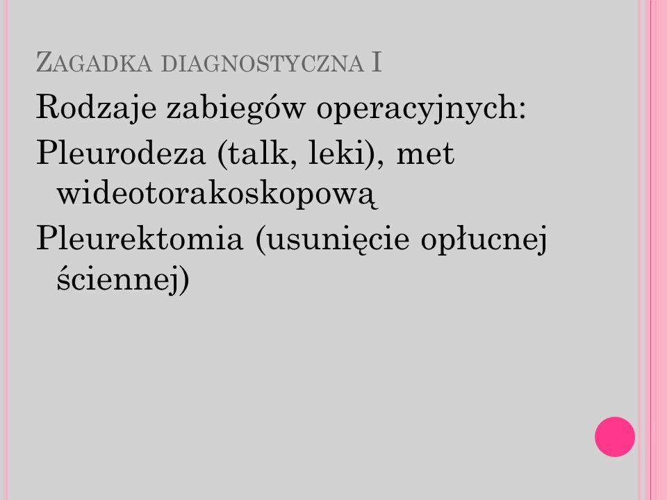Zagadka diagnostyczna I
