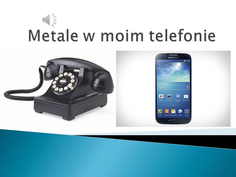 Metale w moim telefonie