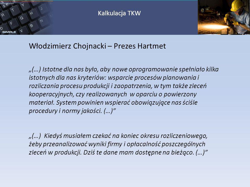 Włodzimierz Chojnacki – Prezes Hartmet