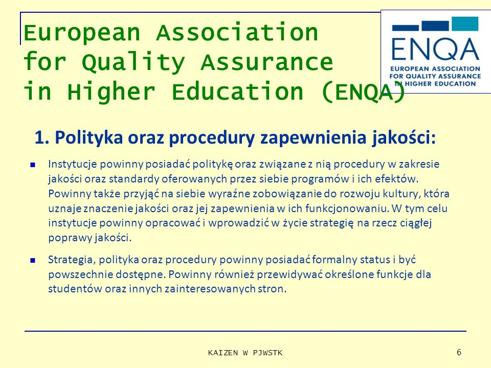 European Association for Quality Assurance in Higher Education (ENQA)