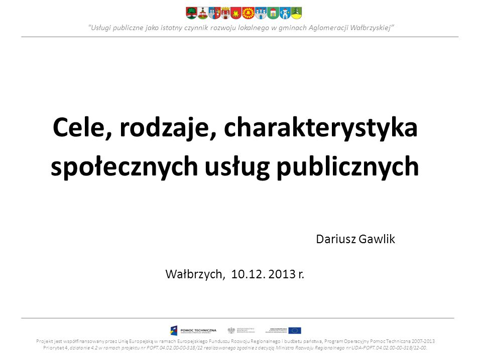 Cele, rodzaje, charakterystyka społecznych usług publicznych