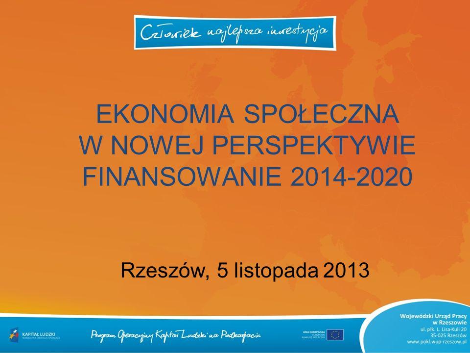EKONOMIA SPOŁECZNA W NOWEJ PERSPEKTYWIE FINANSOWANIE 2014-2020