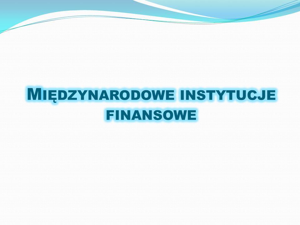 Międzynarodowe instytucje finansowe