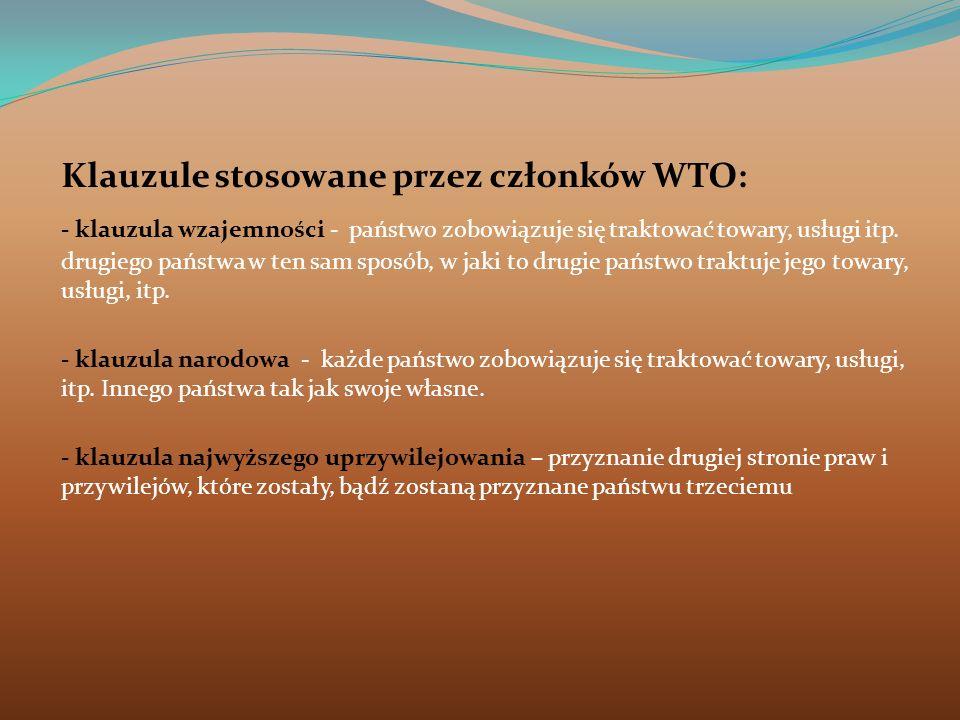 Klauzule stosowane przez członków WTO: