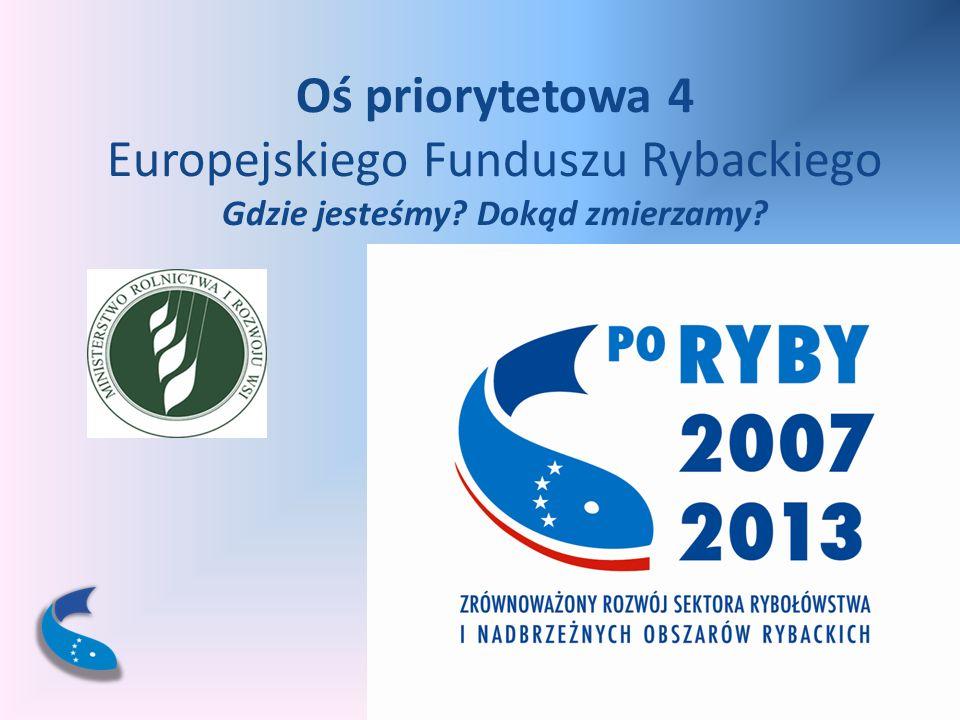 Oś priorytetowa 4 Europejskiego Funduszu Rybackiego Gdzie jesteśmy