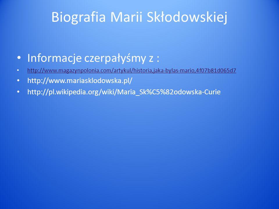 Biografia Marii Skłodowskiej