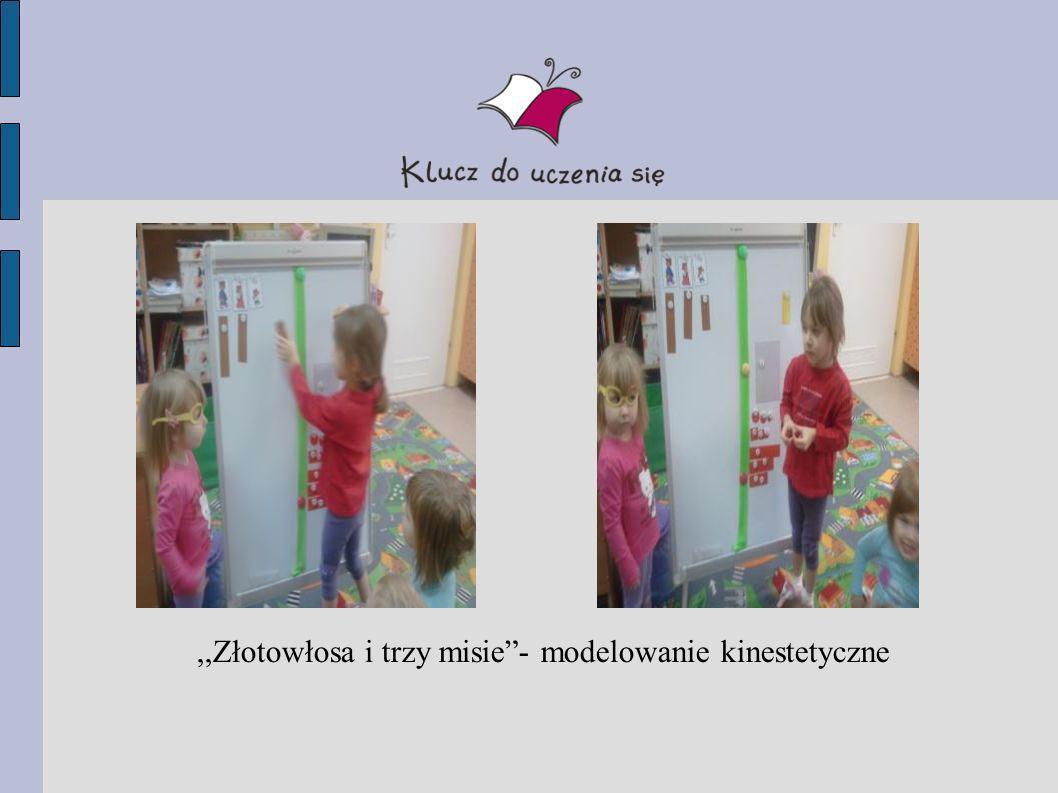 ,,Złotowłosa i trzy misie - modelowanie kinestetyczne