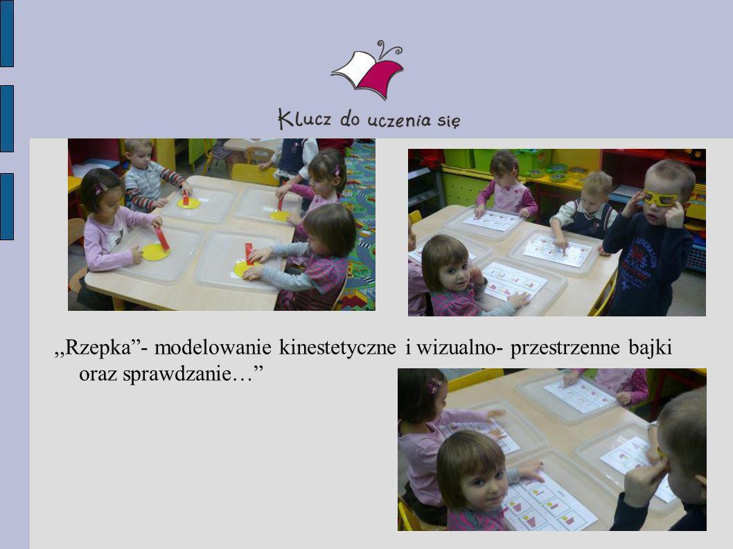 ,,Rzepka - modelowanie kinestetyczne i wizualno- przestrzenne bajki oraz sprawdzanie…