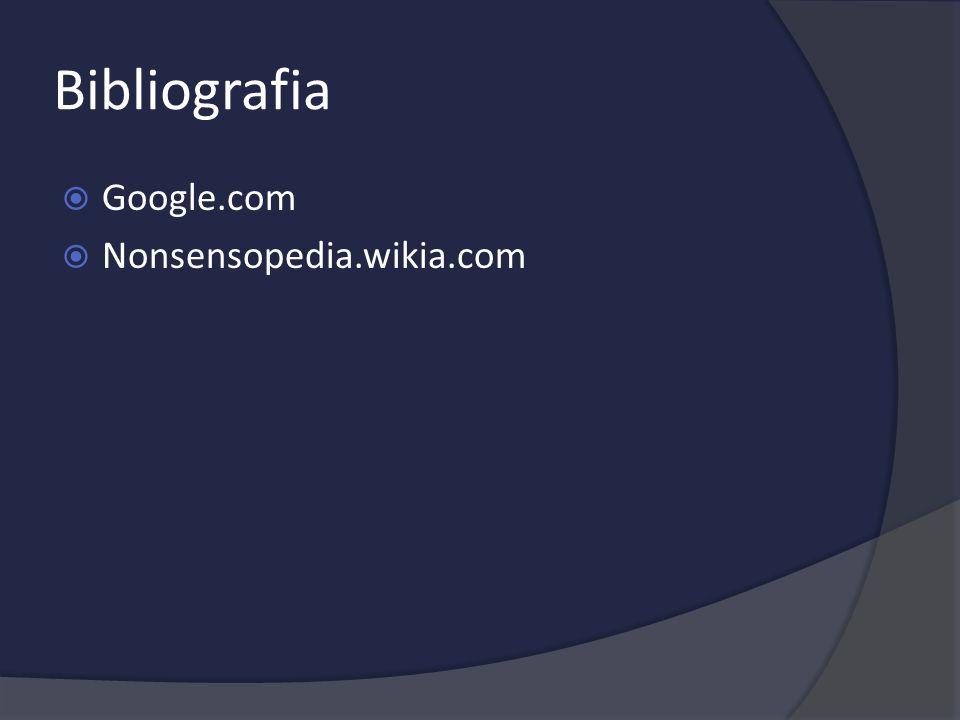 Bibliografia Google.com Nonsensopedia.wikia.com