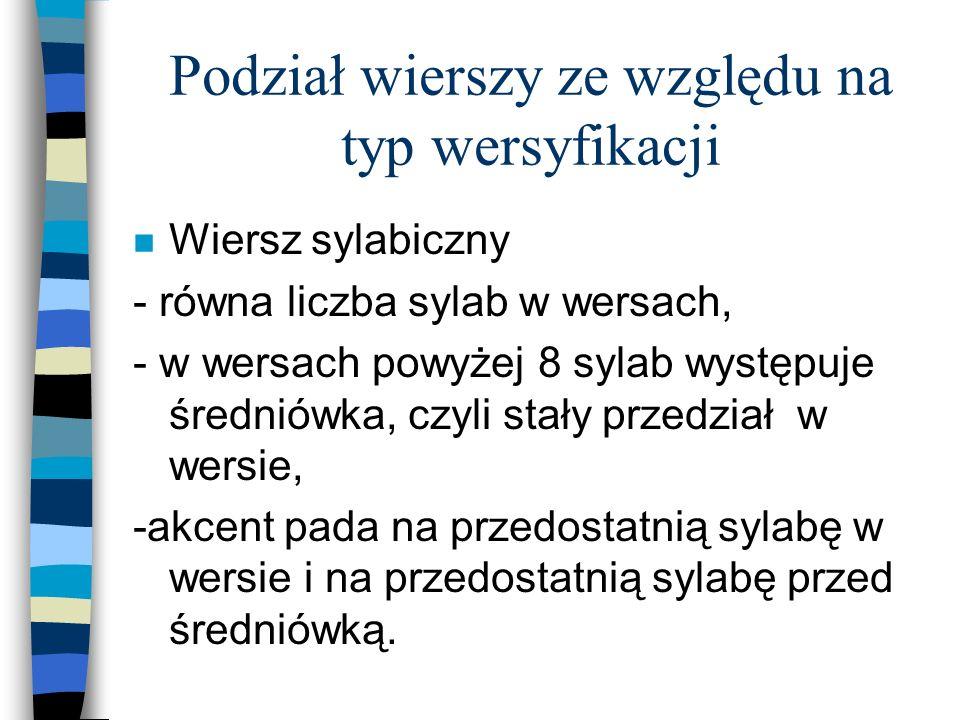 Podział wierszy ze względu na typ wersyfikacji