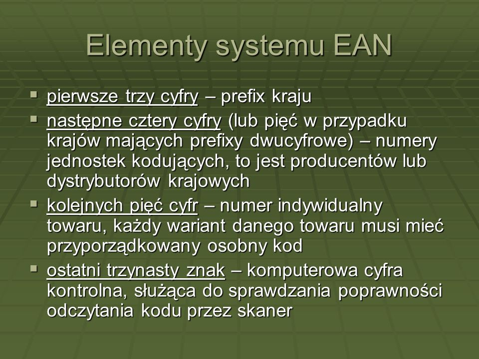 Elementy systemu EAN pierwsze trzy cyfry – prefix kraju