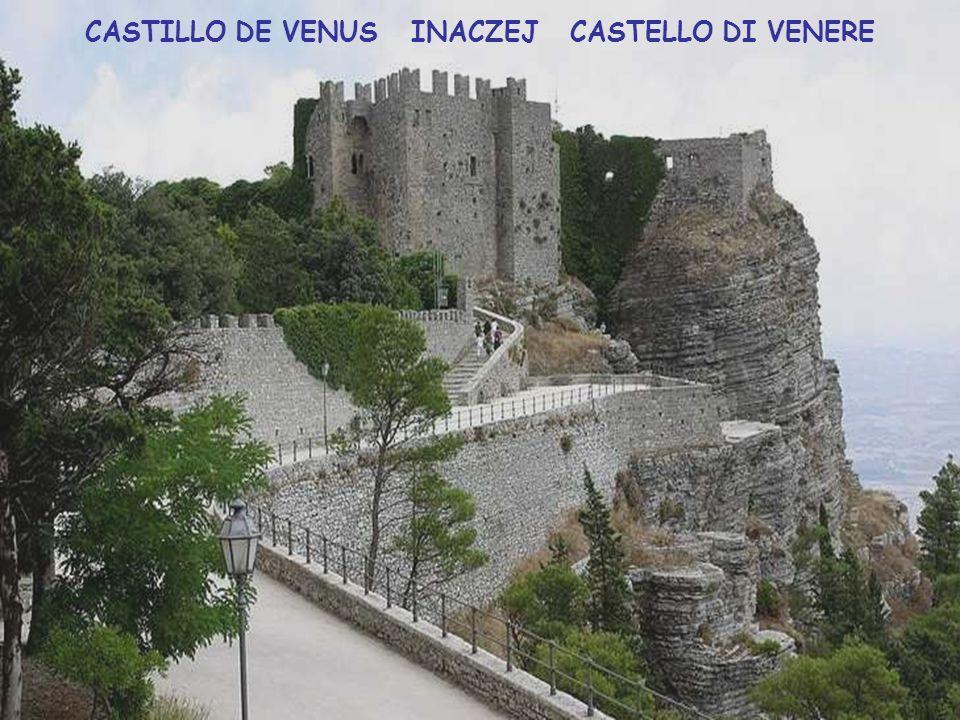 CASTILLO DE VENUS INACZEJ CASTELLO DI VENERE