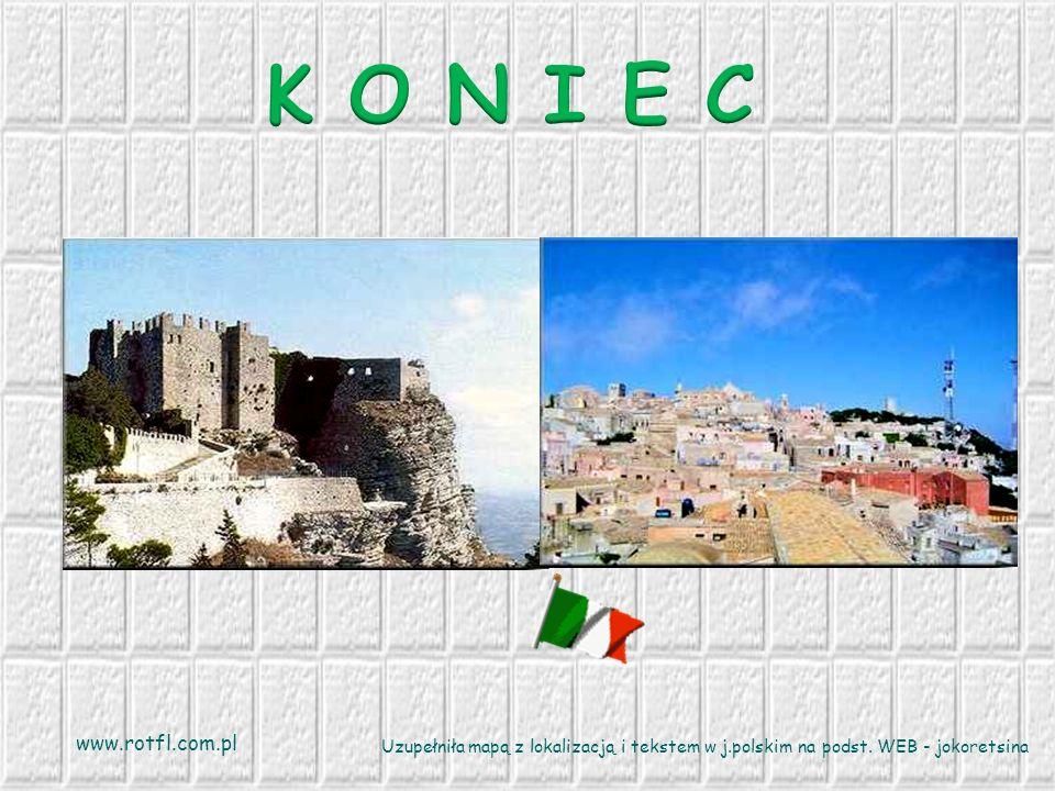 K O N I E C www.rotfl.com.pl. Uzupełniła mapą z lokalizacją i tekstem w j.polskim na podst.