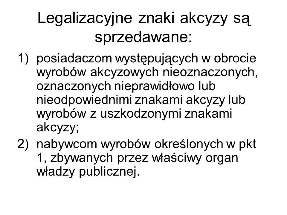 Legalizacyjne znaki akcyzy są sprzedawane: